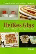 HEISSES GLAS