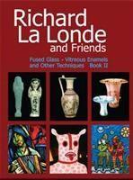 RICHARD LA LONDE & FRIENDS Book II